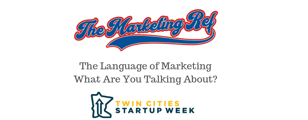 The Language of Marketing | What Are You Talking About?